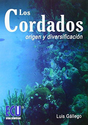 Los Cordados : origen y diversificación (Paperback): Luis Gállego Castejón