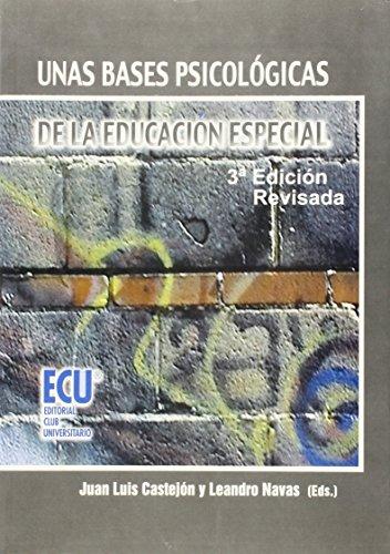 UNAS BASES PSICOLOGICAS DE LA EDUCACION 3ª: JUAN LUIS CASTEJON