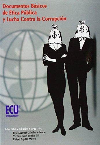 9788484546146: Documentos básicos de ética pública y lucha contra la corrupción