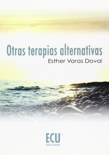 OTRAS TERAPIAS ALTERNATIVAS: ESTHER VARAS DOVAL