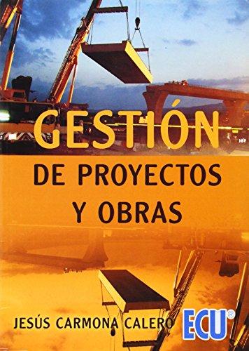 9788484546429: Gestión De Proyectos Y Obras
