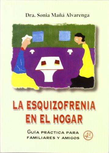 9788484546627: La esquizofrenia del hogar (4ª edición)