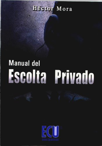 9788484546870: Manual del escolta privado