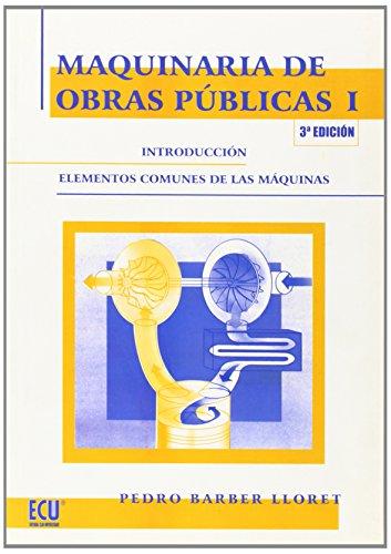 9788484547228: Maquinaria de obras públicas I