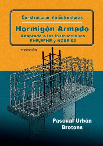 9788484548188: Construcción de estructuras de hormigón armado adaptado a las instrucciones EME, EFHE, NCSE y CTE