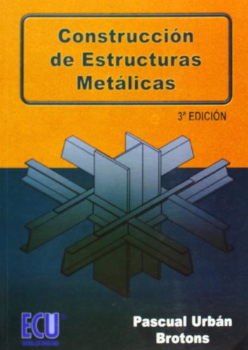 9788484548249: CONSTRUCCION DE ESTRUCTURAS METALICAS 3º EDICION