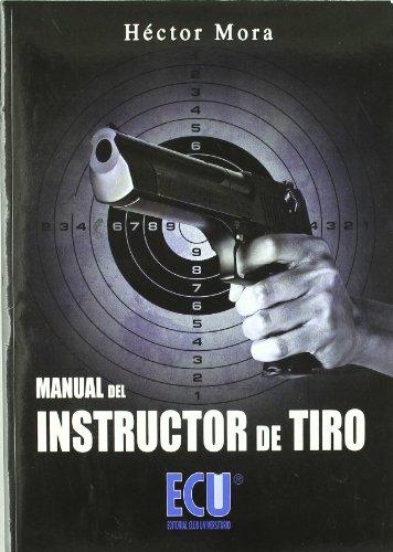 9788484548683: Manual del instructor de tiro