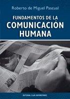 9788484548959: Fundamentos de la comunicación humana