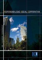 9788484548966: Responsabilidad social corporativa: Una nueva cultura empresarial