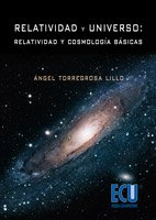 9788484549208: Relatividad y Universo: Relatividad y cosmología básicas
