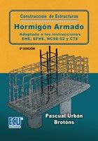 9788484549956: Construcción de estructuras de hormigón armado adaptado a las instrucciones EME, EFHE, NCSE y CTE