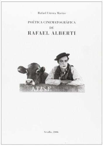 9788484552031: Poética cinematográfica de Rafael Alberti