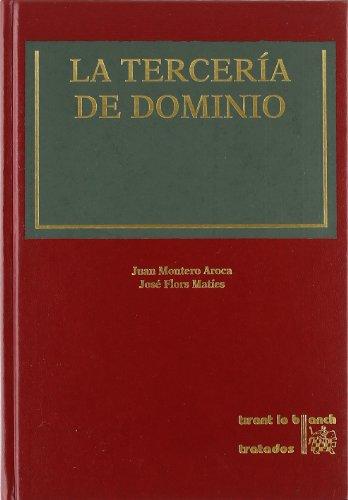 La tercería de dominio: Flors Matíes, José/