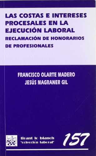 Las costas e intereses procesales en la: Jesús Magraner Gil,