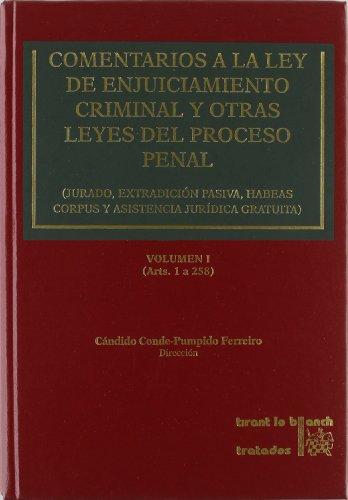 9788484561439: Comentarios a la Ley de Enjuiciamiento Criminal y Otras Leyes del Proceso Penal: Jurado, Extradicion Pasiva, Habeas Corpus y Asistencia Juridica Gratu (Spanish Edition)