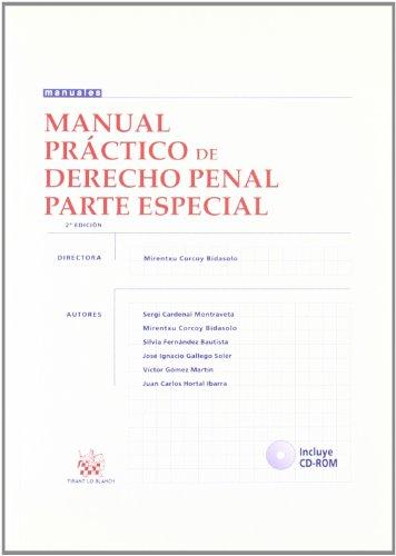 9788484561798: MANUAL PRACTICO DE DERECHO PENAL. PARTE ESPECIAL. 2ª ED.2004