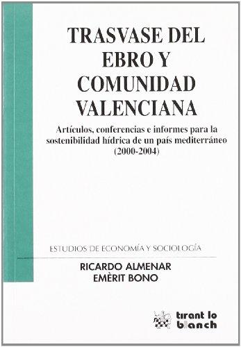 9788484562474: Trasvase del Ebro y Comunidad Valenciana