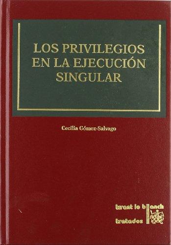 Los Privilegios en la Ejecución Singular - Sánchez, Cecilia Gómez-Salvago