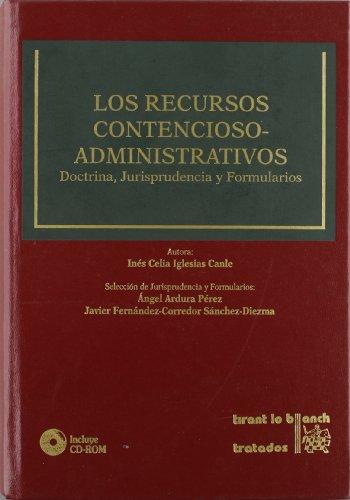 9788484562900: Los Recursos Contencioso-Administrativos Doctrina, Jurisprudencia y Formularios