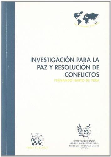 Investigación para la paz y resolución de conflictos - Fernando Harto de Vera