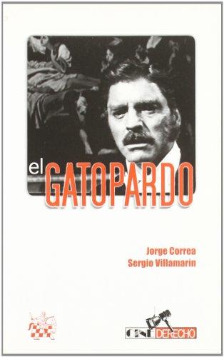 El Gatopardo - Jorge Correa, Sergio Villamarín