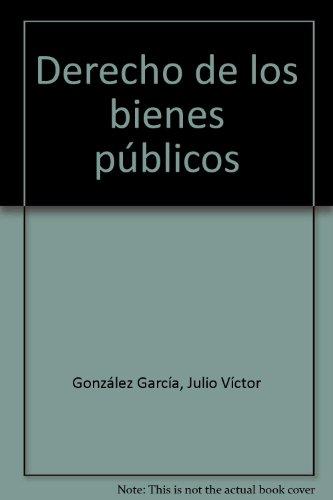 9788484563532: derecho_de_los_bienes_publicos