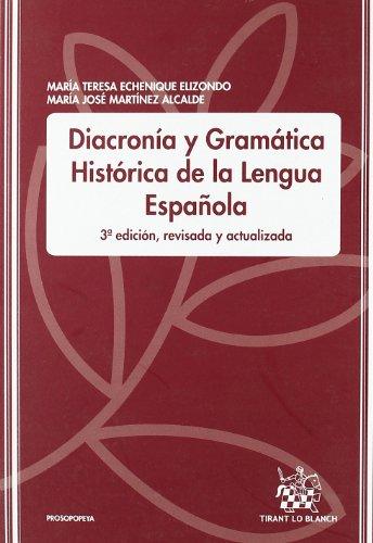 9788484563792: Diacronía y Gramática Histórica de la lengua Española
