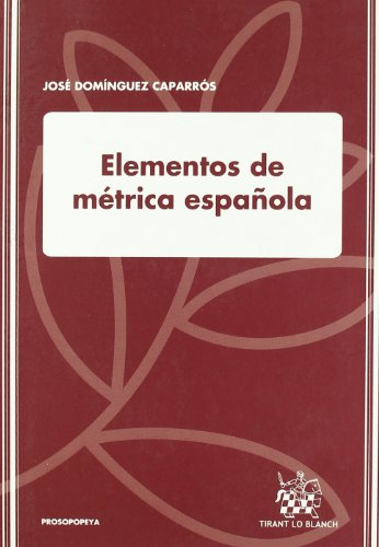 9788484564034: Elementos de métrica española (Humanidades - Prosopopeya - Manuales)