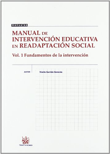 9788484564652: Manual de intervención educativa en readaptación social . Vol. 1 Fundamentos de la intervención