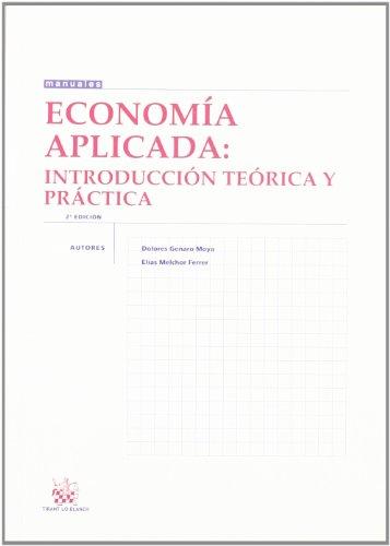 9788484564744: Economía Aplicada Introducción Teórica y Práctica