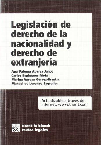 9788484565192: Legislacion de Derecho de La Nacionalidad y Derecho de Extranjeria (Spanish Edition)