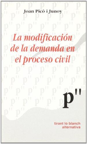 9788484565994: La modificaci?n de la demanda en el proceso civil