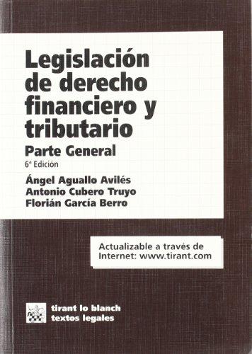 9788484566748: Legislación de Derecho Financiero y Tributario Parte General 6ª Ed. 2006