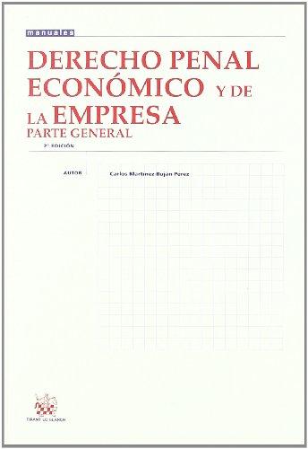 9788484567899: Derecho penal economico y de la empresa parte general