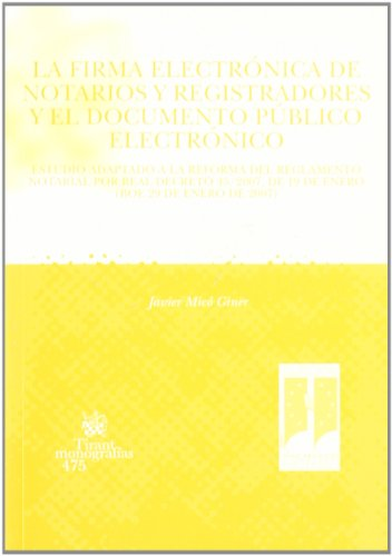 9788484568001: La firma electrónica de notarios y registradores y el documento público electrónico