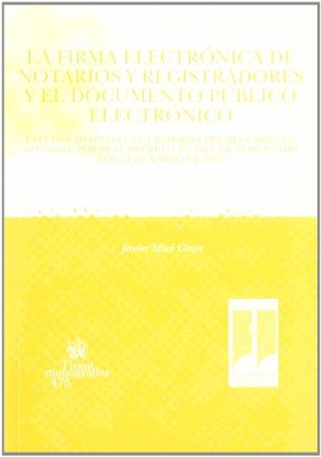 La firma electr?nica de notarios y registradores: Mic? Giner, Javier