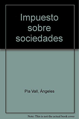 9788484568049: Impuesto sobre sociedades (7.ed)