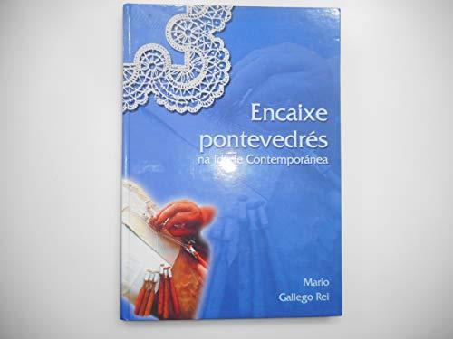 9788484571261: ENCAIXE PONTEVEDRES NA IDADE CONTEMPORANEA