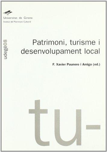 Patrimoni, turisme i desenvolupament local (Paperback)