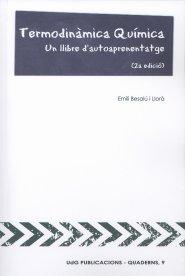 9788484583271: Termodinàmica Química.: Un llibre d'autoaprenentatge. Segona edició. (Quaderns)