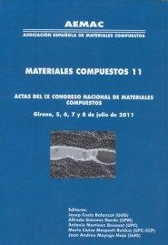 9788484583523: Materiales compuestos 11. AEMAC 2011: Actas del IX Congreso nacional de Materiales Compuestos. Girona, 5 a 8 julio 2011 (Monografies)