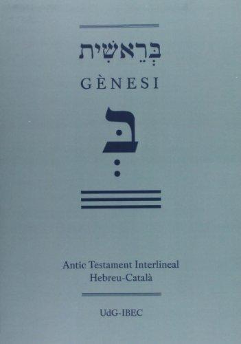 9788484584032: Antic Testament Interlineal Hebreu-Català: Gènesi (Monografies)