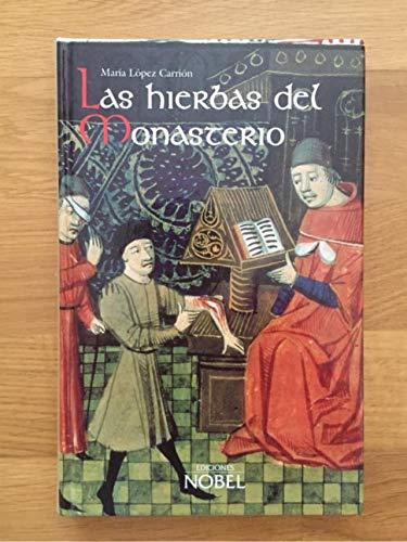 9788484590057: Las hierbas del monasterio