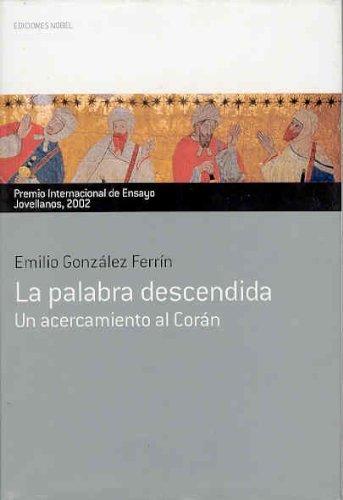 9788484590828: La palabra descendida. Premio Internacional de Ensayo Jovellanos 2002