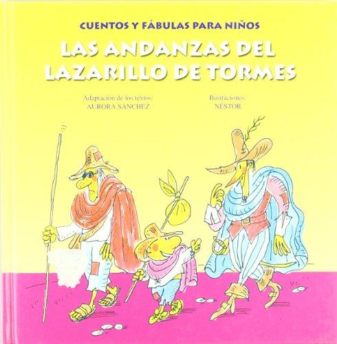 9788484590842: Las andanzas del Lazarillo De Tormes/The adventures of the guide of Tormes (Spanish Edition)