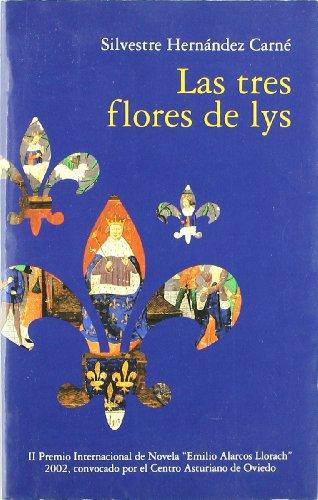 9788484590859: Las tres Flores de lys