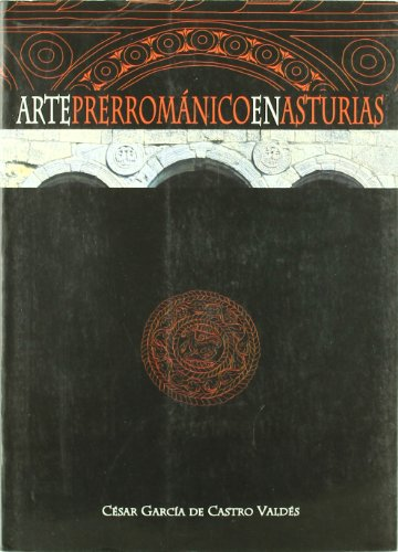 9788484590989: Arte Prerromanico en Asturias (Incluye Cd-rom)