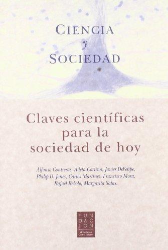 9788484591337: Ciencia y sociedad : claves científicas para la sociedad de hoy