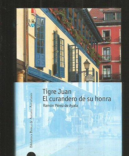 9788484591498: Tigre Juan y El curandero de su honra