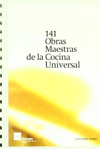 141 obras maestras de la cocina universal: Academia Internacional De